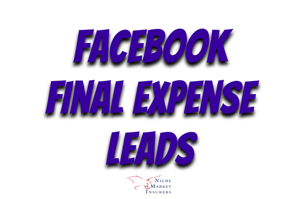 Facebook Final Expense Leads