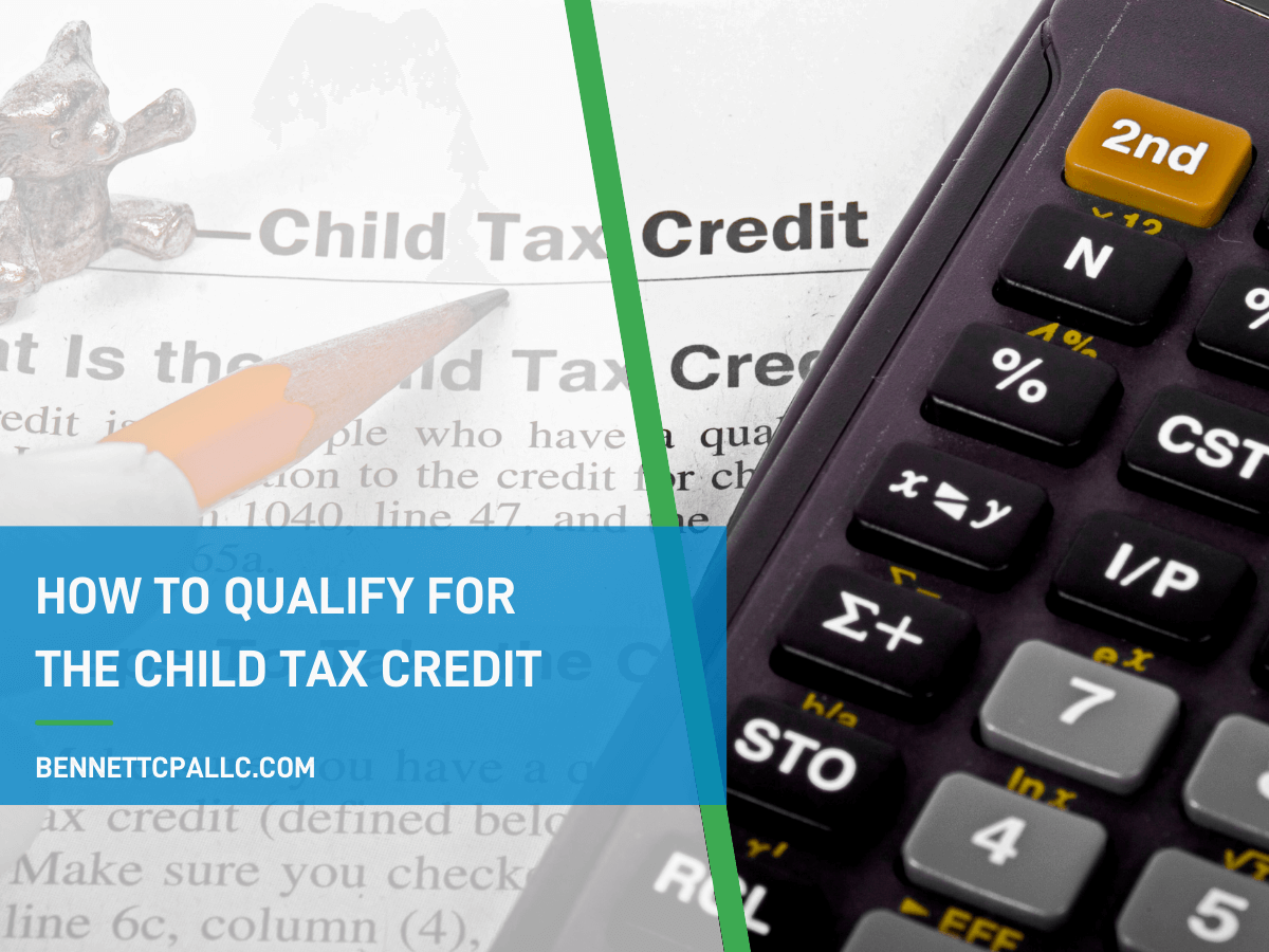 how-to-qualify-for-the-child-tax-credit-graphic.png