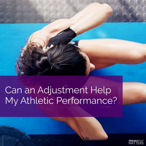 (MAY) Week 3 - Can an Adjustment Help My Athletic Performance.jpg