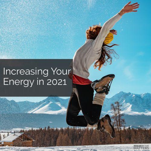Week 4 - Increasing Your Energy in 2021 (JAN).jpg