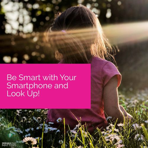 Week 1a - Be Smart with Your Smartphone and Look Up.jpg