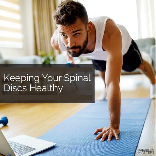 (FEB) Week 4 - Keeping Your Spinal Discs Healthy.jpg