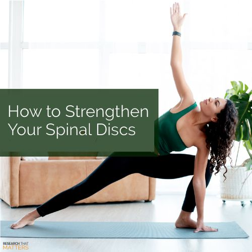 (FEB) Week 3 - How to Strengthen Your Spinal Discs.jpg