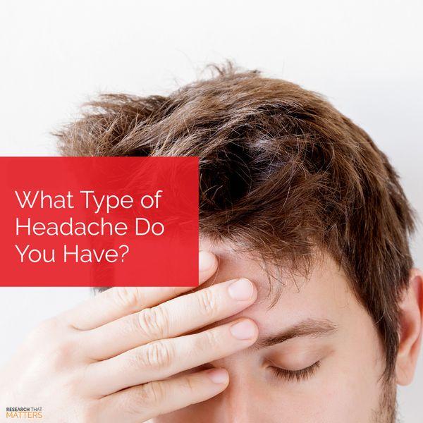 (JUN) Week 1 -  What Type of Headache Do You Have.jpg