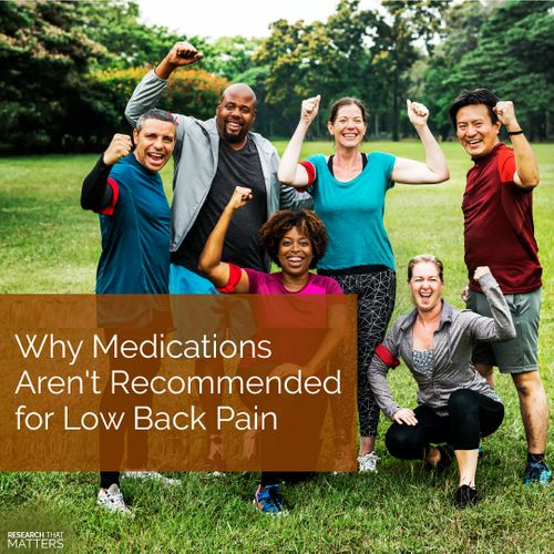 (APR) Week 4 - Why Medications Arent Recommended for Low Back Pain.jpg