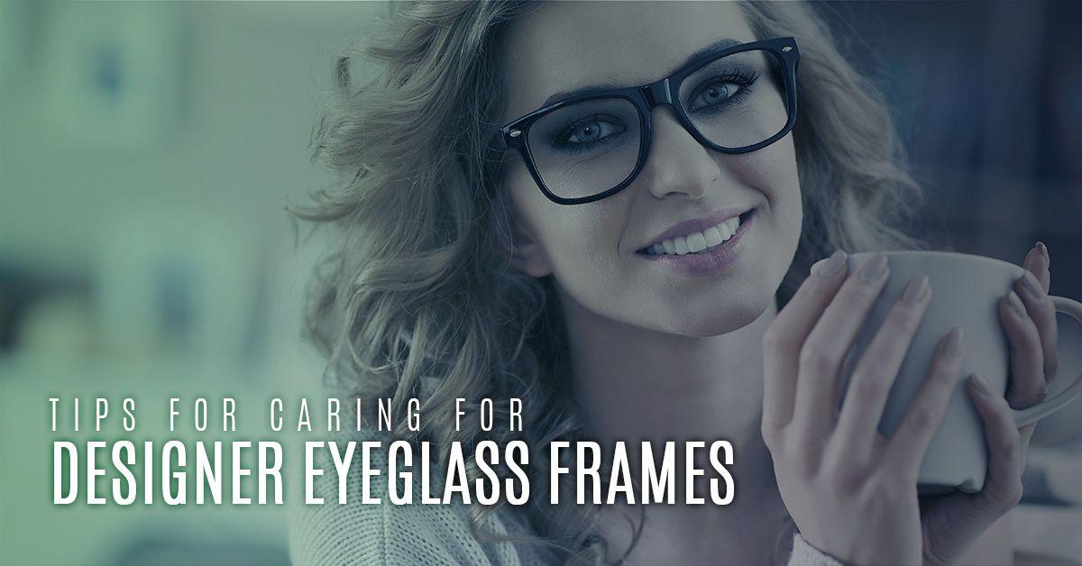 Tips-For-Caring-For-Designer-Eyeglass