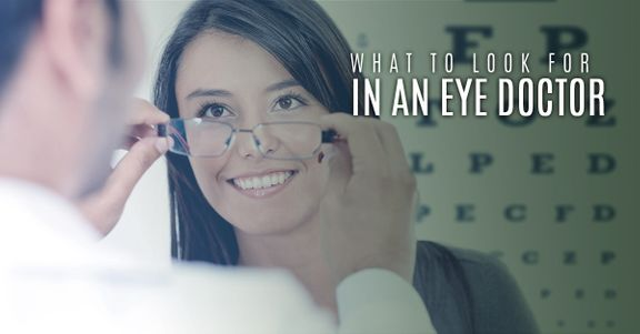 What-To-Look-For-In-An-Eye-Doctor
