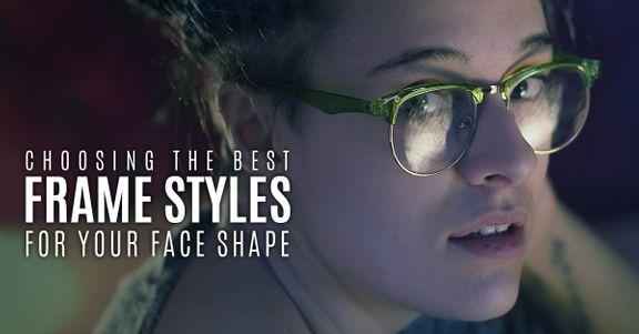 Choosing-the-Best-Frame-Styles-for