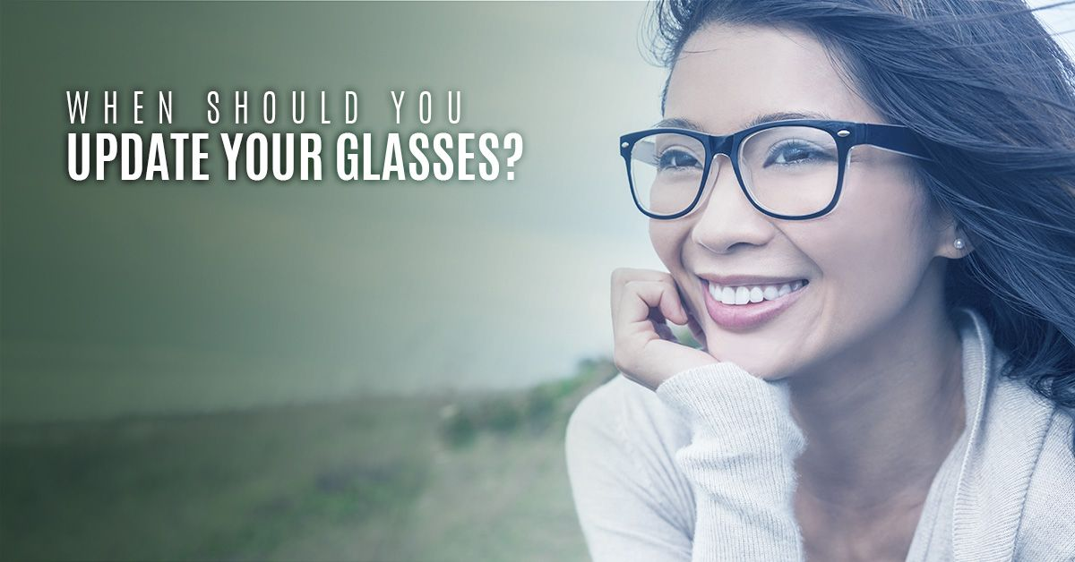 When to update glasses