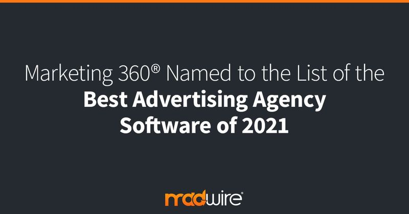 Marketing-360®-Named-to-the-List-of-The-Best-Advertising-Agency-Software-of-2021.jpg