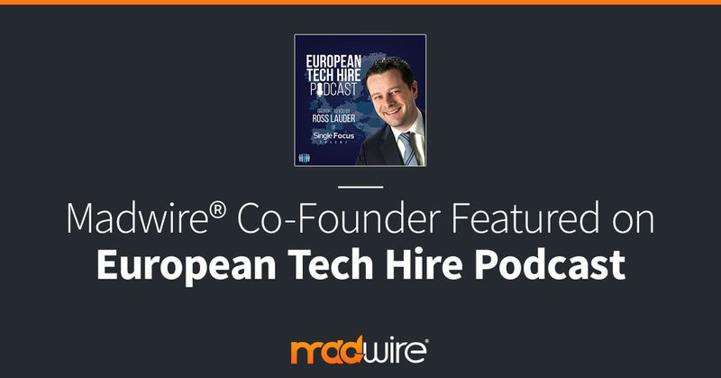 Madwire-Co-Founder-Featured-on-European-Tech-Hire-Podcast.jpg