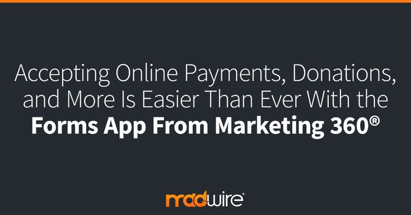 Accepting-Online-Payments,-Donations,-and-More-Is-Easier-Than-Ever-With-the-Forms-App-From-Marketing-360.jpg