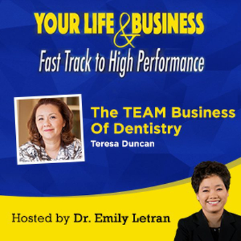 Episode-13-The-TEAM-Business-Of-Dentistry-with-Teresa-Duncan-600x600.jpg