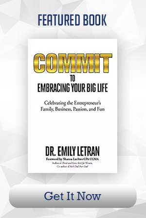 Commit to Embracing Your Big Life - Book by Dr. Emily