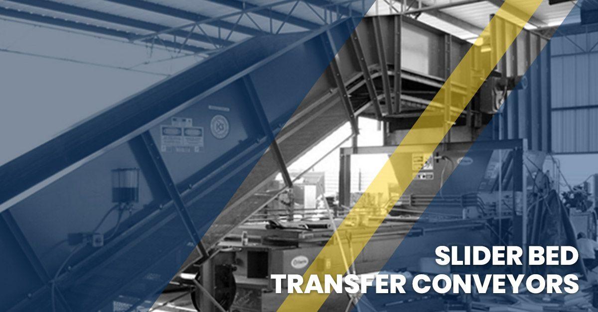 image of a slider bed transfer coneyor