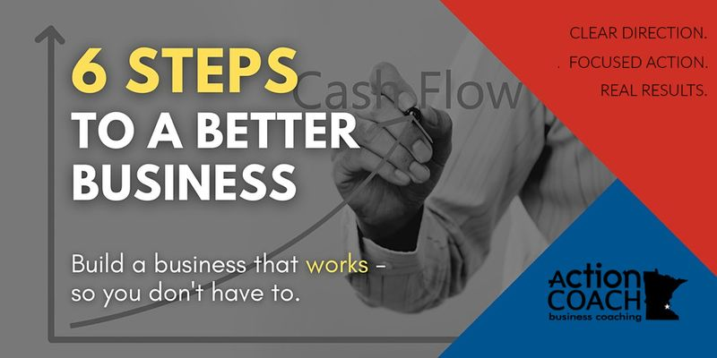 Title_6 Steps to a Better Business.jpg