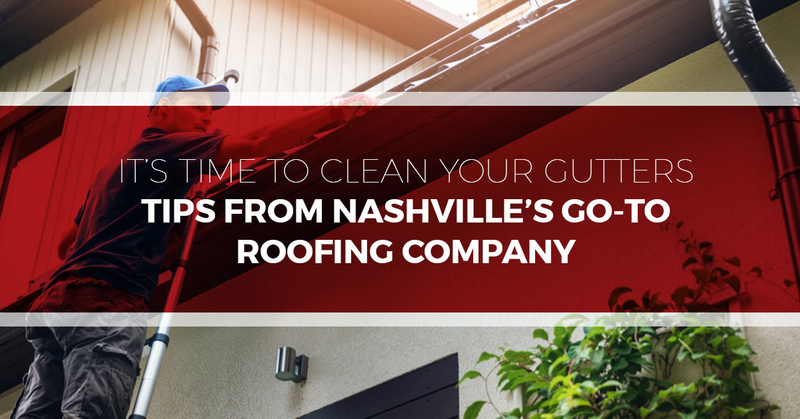 Its-Time-To-Clean-Your-Gutters-Tips-From-Nashvilles-Go-To-Roofing-Company-5bbf50eb9a9f1.jpg