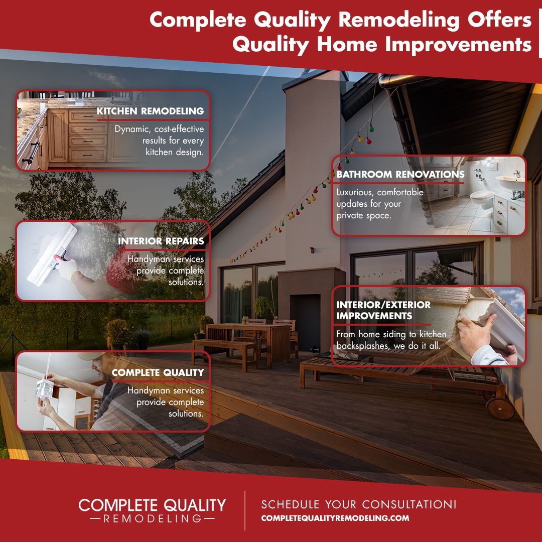 Complete Quality Remodeling Offers Quality Home Improvements.jpg