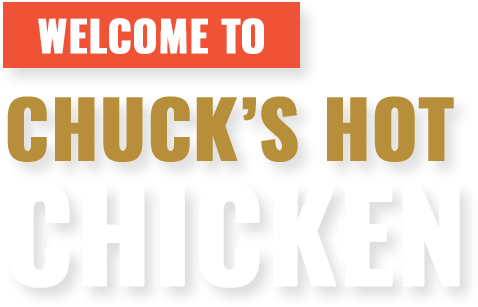 ChucksHotChicken-hero text.png