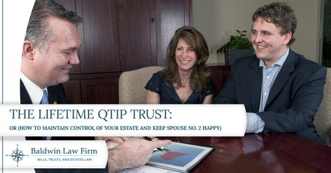 The-Lifetime-QTIP-Trust-Or-How-to-Maintain-Control-of-Your-Estate-and-Keep-Spouse-No-2-Happy-5a5508c15388b.jpg