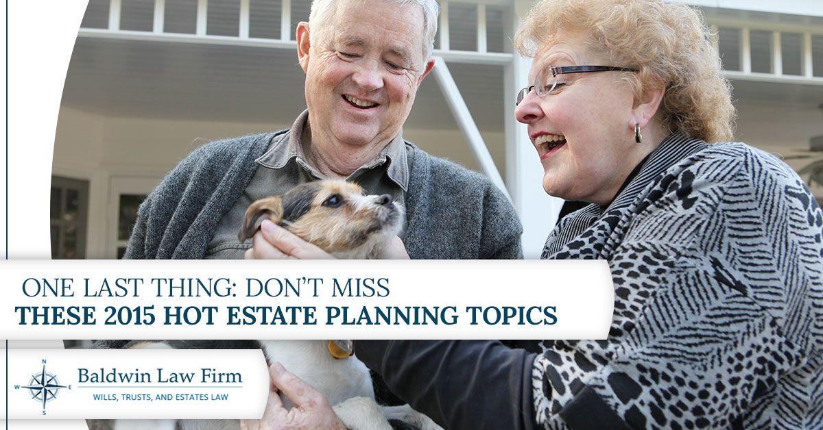 Hot-Estate-Planning-Topics-5a66194b7a730.jpg