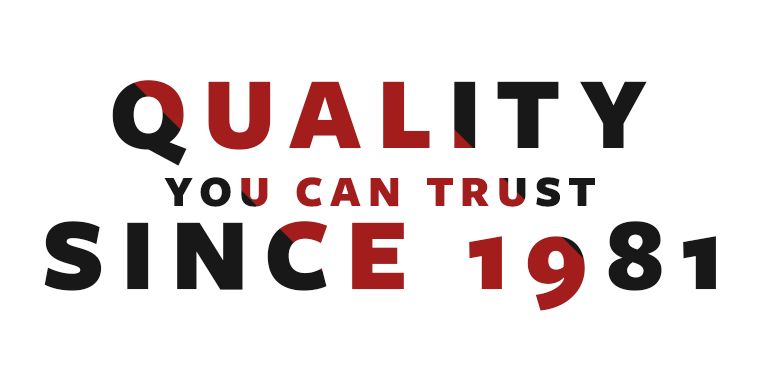 Quality You Can Trust Since 1981