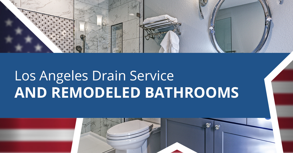 LOS-ANGELES-DRAIN-SERVICE-AND-REMODELED-BATHROOMS-5c2cd87a8b797.jpg
