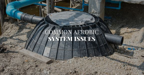 Common Aerobic Septic Tank Issues