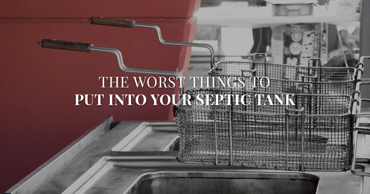 Worst Things to Put in Your Septic Tank