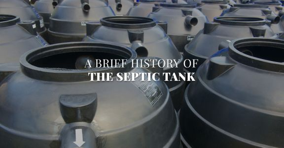 A Brief History of the Septic Tank