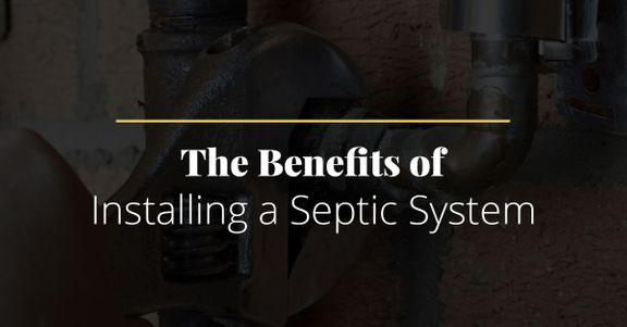 The Benefits of a Septic Tank System