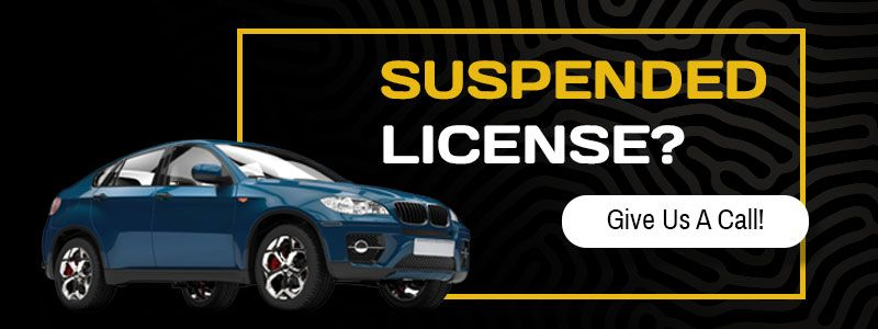 Suspended License? Give Us A Call!