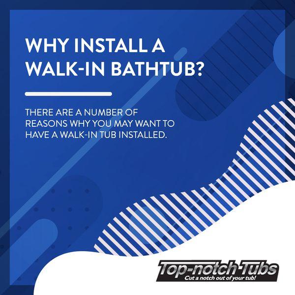 Why Install A Walk-In Bathtub?