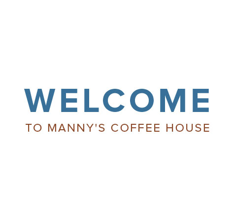 Welcome to Manny's Coffee House