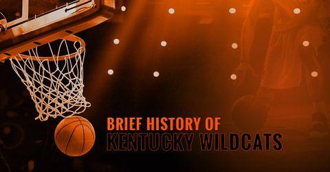 BRIEF HISTORY OF KENTUCKY WILDCATS.jpg