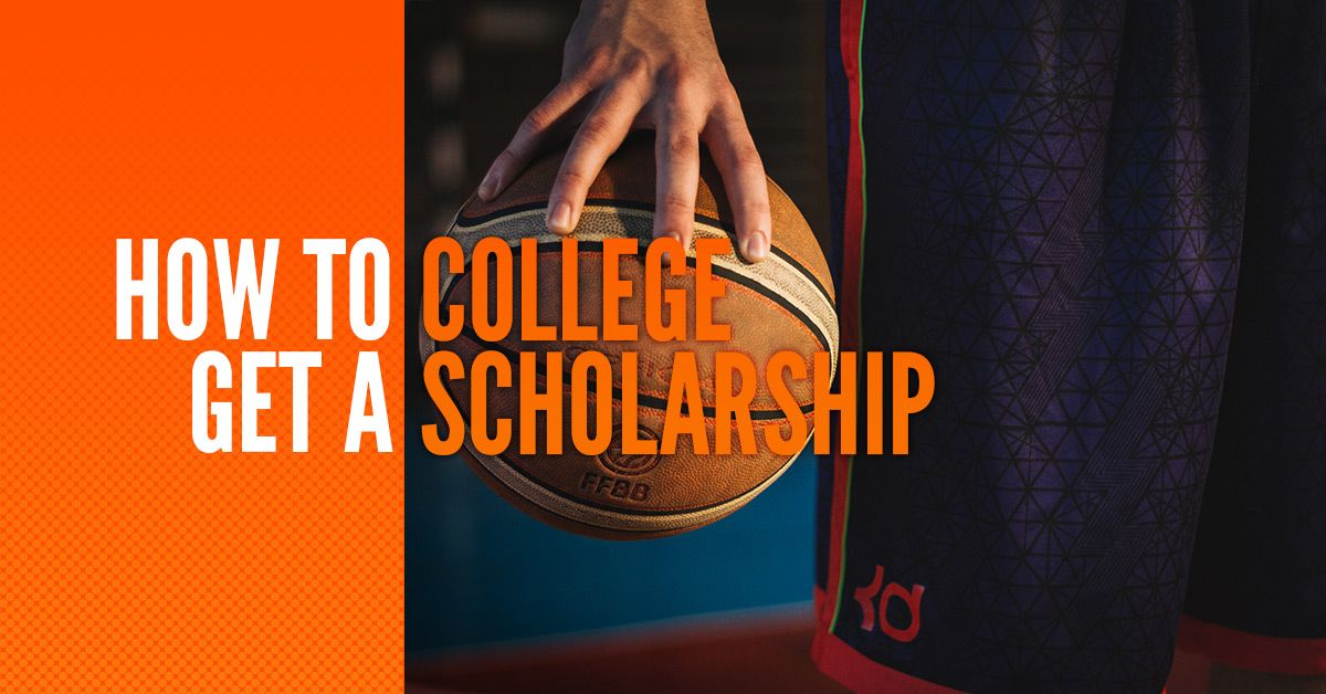 HOW TO GET A COLLEGE SCHOLARSHIP.jpg