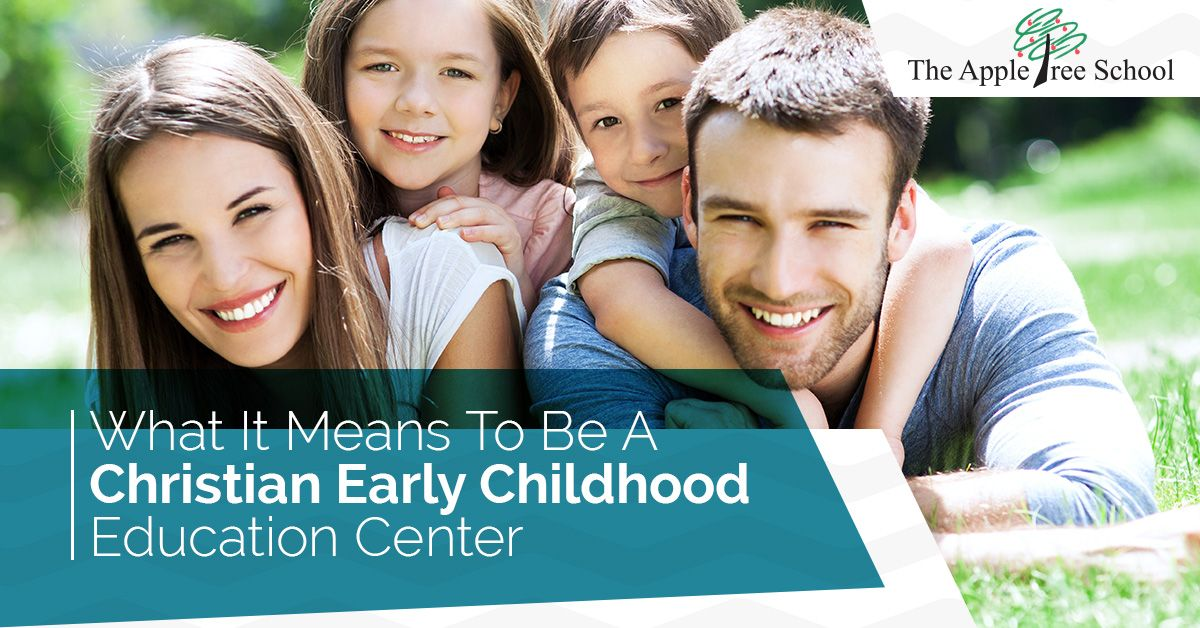 What-It-Means-To-Be-A-Christian-Early-Childhood-Education-Center-5b3a47200410f.jpg