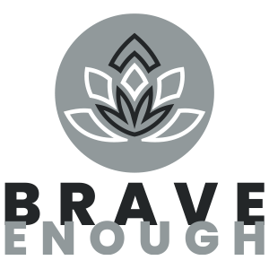 Brave Enough to Change