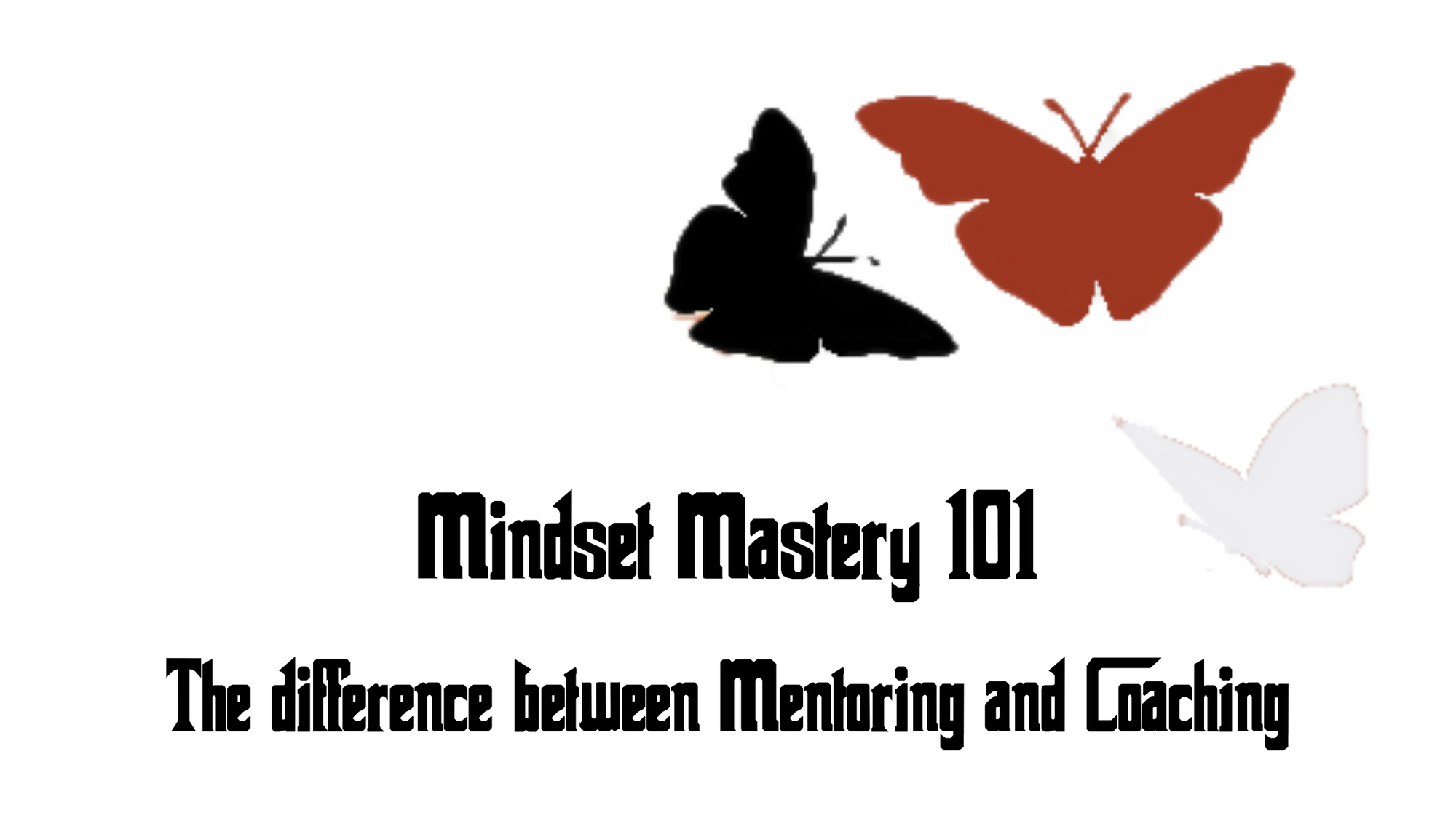 Difference of Mindset Mastery and Coaching