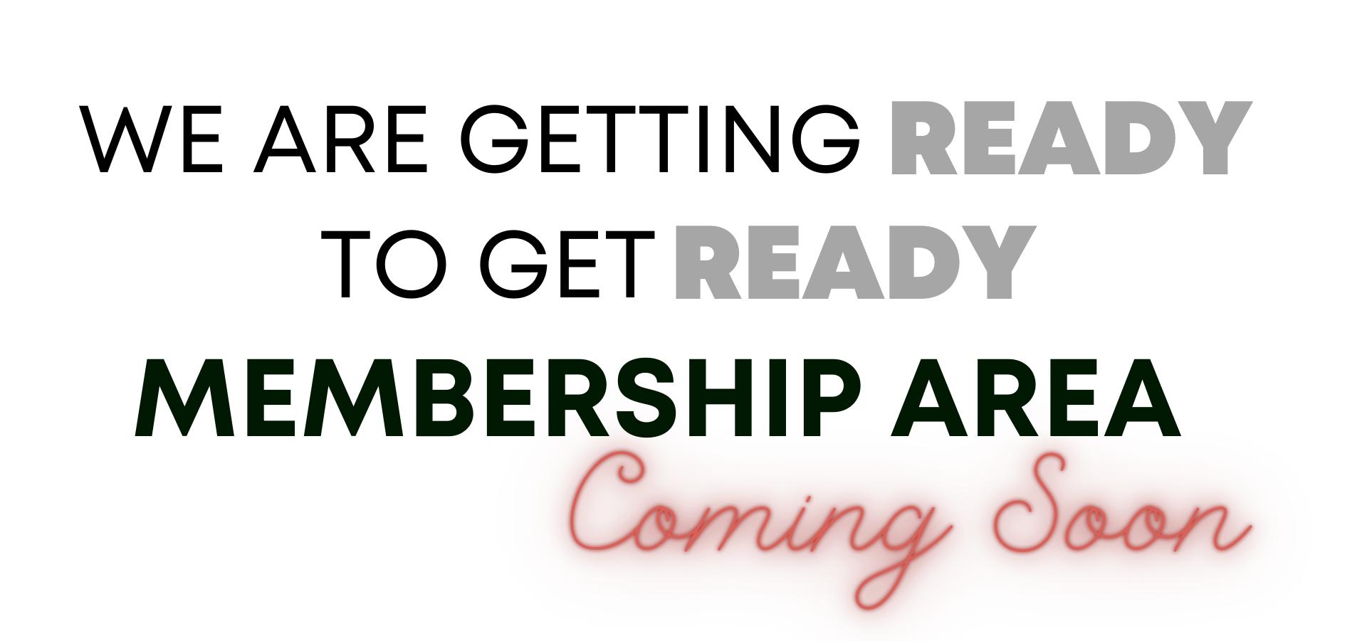 membershipareacomingsoon.png