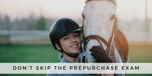 Don't skip the pre-purchase exam