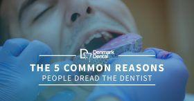 The-5-Common-Reasons-People-Dread-The-Dentist-5c06fa303f19e-280x146.jpg