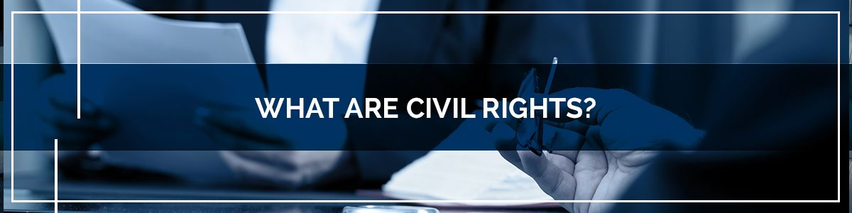 What-Are-Civil-Rights-5b20265bd4091.jpg