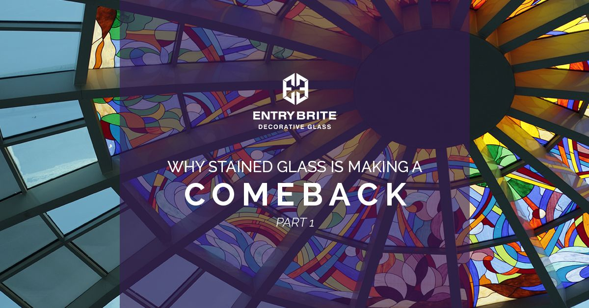 Why-Stained-Glass-Is-Making-A-Comeback_1.jpg