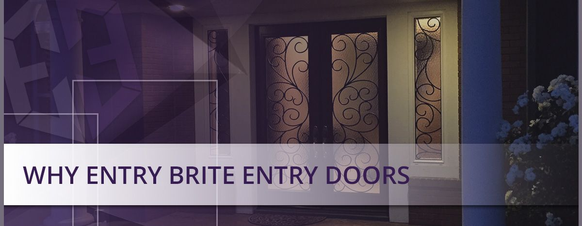 Why-Entry-Brite-Entry-Doors.jpg