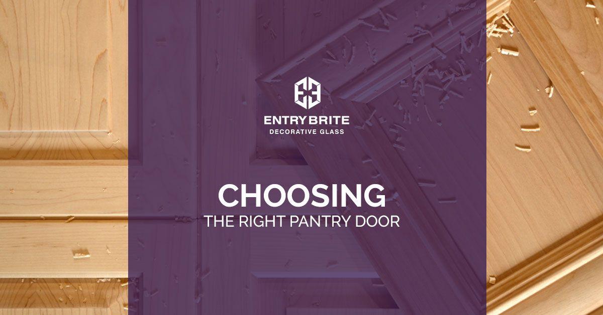 Choosing The Right Pantry Door.jpg