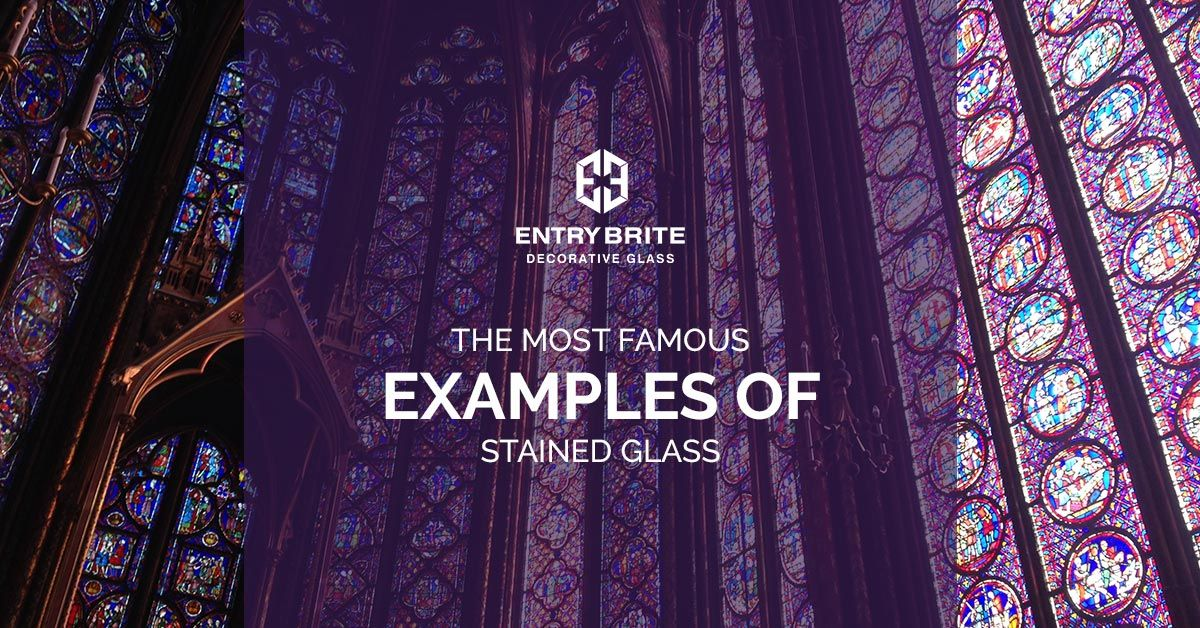 The Most Famous Examples Of Stained Glass.jpg