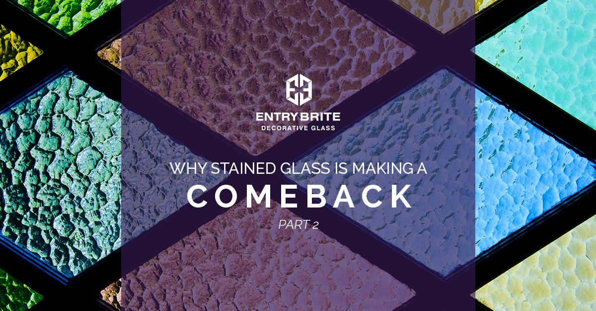 Why-Stained-Glass-Is-Making-A-Comeback_2.jpg