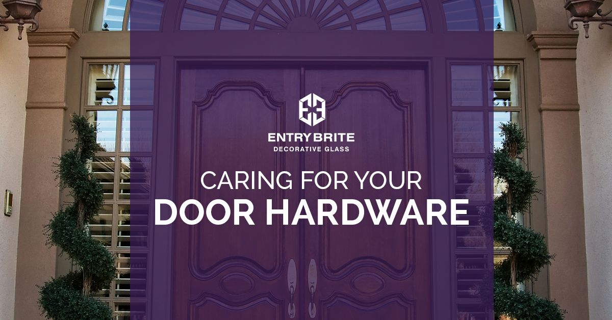 Caring For Your Door Hardware.jpg