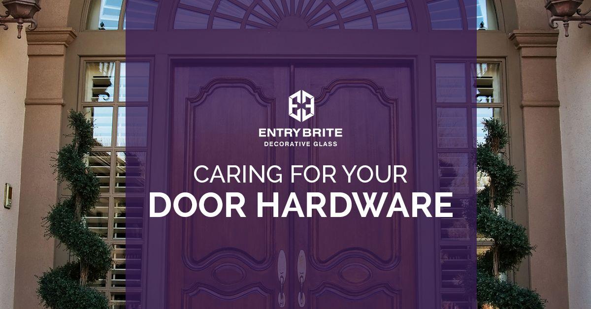 Caring For Your Door Hardware.jpg